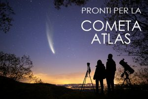 Pronti per la Cometa Atlas